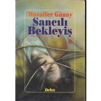 Sancılı Bekleyiş Muzaffer Günay Beka Yayınları Basım Tarihi 1992