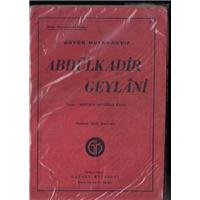 Büyük Mutasavvıf Abdülkadir Geylani Mustafa Ertuğrul Kaan Gayret Kitabevi