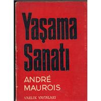 Yaşama Sanatı Andre Mauroıs Varlık Yayınları Basım Tarihi 1968