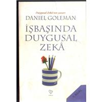 İşbaşında Duygusal Zeka Daniel Goleman Varlık Yayınları Basım Tarihi 2010 Çeviren Handan Balkara