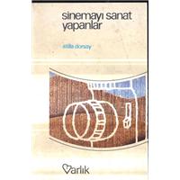 Sinemayı Sanat Yapanlar Atilla Dorsay Varlık Yayınları Basım Tarihi 1986
