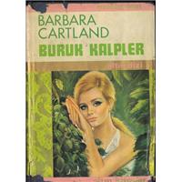 Buruk Kalpler Barbara Cartland Altın Kitaplar Yayınevi Basım Tarihi 1972 Çeviren Canset Işık