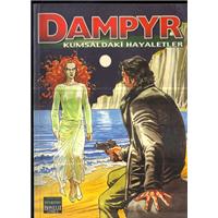 Dampyr 3 Kumsaldaki Hayaletler Mauro Boselli Çeviren Zeynep Akkuş Oğlak Yayınları Basım Tarihi 2002