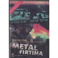 Metal Fırtına Orkun Uçar Burak Turna Timaş Yayınları Basım Tarihi 200
