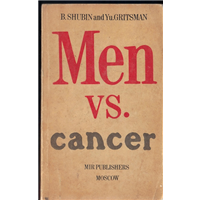 Men Vs. Cancer B.Shubın And Yu.Grıtsman Mır Publıshers Moscow