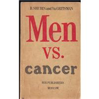 Men Vs. Cancer B.Shubın And Yu.Grıtsman Mır Publıshers Moscow