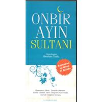Onbir Ayın Sultanı İbrahim Tozlu Semerkand
