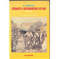 Çerkesya Bağımsızlık Savaşı A.Fonvıll Nart Yayıncılık Basım Tarihi 1996