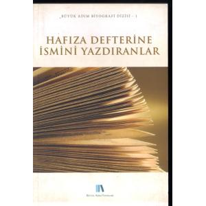 Hafıza Defterine İsmini Yazdıranlar Büyük Adım Biyografi Dizisi 1 Büyük Adım Yayınları Basım Tarihi 2012