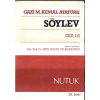 Söylev Cilt 1 2 Gazi M.Kemal Atatürk Nutuk