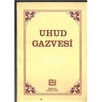 Uhud Gazvesi Ramazanoğlu Mahmud Sami Erkam Yayınları Basım Tarihi 1984