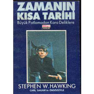 Zamanın Kısa Tarihi Büyük Patlamadan Kara Deliklere Stephen W.Hawkıng Milliyet Yayınları Basım Tarihi 1989