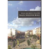 Bilge Akçakoca Öngöre Nazlı Nilüfer Bolu Türkiye-nin Kentleri Heyamola Yayınları