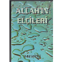 Allah-ın Elçileri Emine Hanönü Mirfak Yayıncılık Basım Tarihi 1996