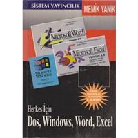 HERKES İÇİN DOS, WİNDOWS, WORD, EXCEL MEMİK YANIK SİSTEM YAYINCILIK 1996 BASIM