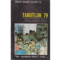 TABUTLUK 70 ÖLÜMDEN İŞKENCEDEN YILMAYIZ ÜLKÜCÜ GENÇLİK YAYINLARI 1979 BASIM