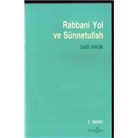 Rabbani Yol Ve Sünnetullah Said Hakim İnsan Dergisi Yayınları Basım Tarihi 1988