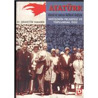 Atatürk Öncesi Ve Sonrası Kültürel Değişim Değişimin Felsefesi Ve Toplumsal