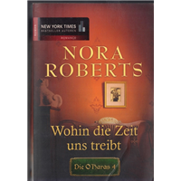 Wohin Die Zeit Uns Treibt Nora Roberts Mıra Taschenbücher Basım Tarihi 1990