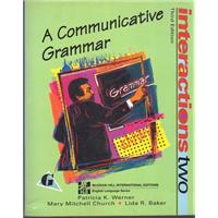 A COMMUNICATIVE GRAMMAR  THIRD EDITION Patricia K.Werner - MARY MITCHELL CHURCH - LIDA R. BAKER