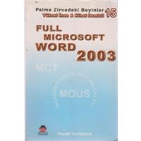 FULL MICROSOFT WORD 2003 YÜKSEL İNAN & NİHAT DEMİRLİ PALME YAYINCILIK 2005 BASIM