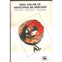 Kısa Adlar Ve Kısaltmalar Sözlüğü Adviye Aysan Selma