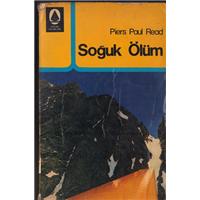Soğuk Ölüm Piers Paul Read Uycan Yayınları Basım Tarihi 1974