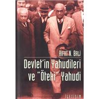 Devlet-in Yahudileri Ve Öteki Yahudi Rıfat N.Bali İletişim Yayınları Basım Tarihi 2004