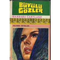 Büyülü Gözler Barbara Cartland Çeviren Özay Süsoy İnceler Kelebek Yayınları Basım Tarihi 1975