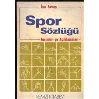 Spor Sözlüğü Terimler Ve Açıklamaları İsa Savaş Remzi Kitabevi Basım Tarihi 1989