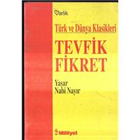 Tevfik Fikret Türk Ve Dünya Klasikleri Yaşar Nabi Nayır Milliyet Varlık Yayınları