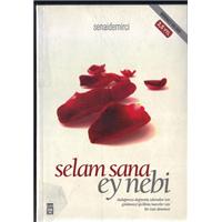 Selam Sana Ey Nebi Senai Demirci Timaş Yayınları Basım Tarihi 2007