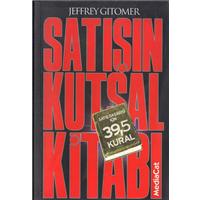 Satışın Kutsal Kitabı Jeffrey Gıtomer Çeviri Sibel Kaçamak MediaCat Kitapları Basım Tarihi 2004