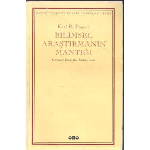 Bilimsel Araştırmanın Mantığı Karl R.Popper Çeviren İlknur Aka İbrahim Turan YKY Basım Tarihi 2005