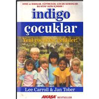 İndigo Çocuklar Lee Carroll Jan Tober Akaşa Yayın Ve Dağıtım Basım Tarihi 2002