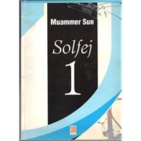 Solfej 1 (Nota,Solfej, Müzik Kuramları Öğretimi İçin Temel Kitap ) Cd Yok Muammer Sun 2004 BASIM