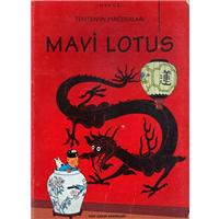 Tenten-in Maceraları Mavi Lotus Herge Yapı Kredi Yayınlar 1998 Basım