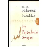 Hz.Peygamber in Savaşları Prof.Dr.Muhammed Hamidullah