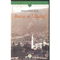 Bursa Ve Uludağ Doktor Osman Şevki Bursa Özel İl İdaresi Basım Tarihi 2009