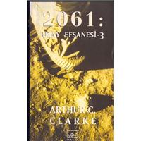 2061:Uzay Efsanesi -3 Arthur C.Clarke İthaki Yayınları Basım Tarihi 1999